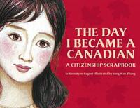 The Day I Became Canadian