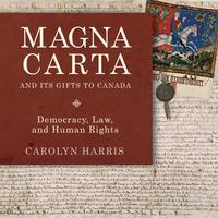 Book Cover Magna Carta and Its Gifts to Canada