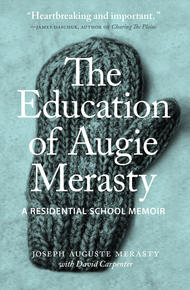 Book Cover The Education of Augie Merasty