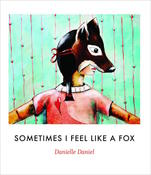 Book Cover Sometimes I Feel Like a Fox