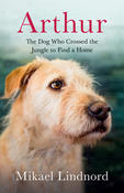 Start Reading Arthur: The Dog Who Crossed a Jungle to Find a Home