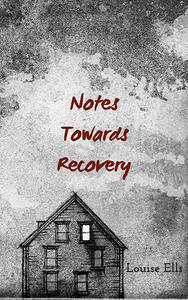 Book Cover Notes Towards Recovery
