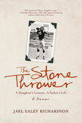 Resilience, Social Justice, and Race: Reviewing Jael Ealey Richardson's The Stone Thrower