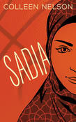 Leading Students on a Path of Self-Discovery: Sadia by Colleen Nelson