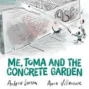 Book Cover Me Toma and the Concrete Garden