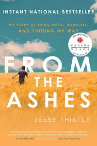 Reconciliation Through Education: Reading Jesse Thistle's From the Ashes with Senior Grades