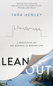 Book Cover, Lean Out, by Tara Henley