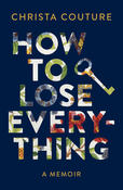 Book Cover How to Lose Everything