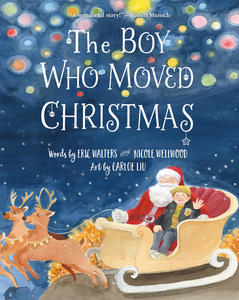 Book Review: The Boy Who Moved Christmas by Eric Walters & Nicole Wellwood