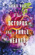 Book Cover The Octopus Has Three Hearts
