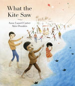 Book Cover What the Kite Saw