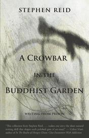 A Crowbar in the Buddhist Garden