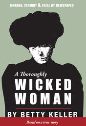 A Thoroughly Wicked Woman