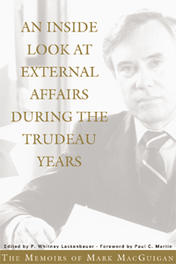 An Inside Look at External Affairs During the Trudeau Years