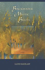 Backwater Mystic Blues