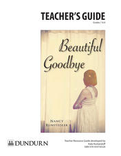 Beautiful Goodbye Teachers' Guide