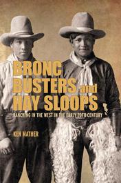 Bronc Busters and Hay Sloops