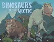 Dinosaurs of the Arctic (English)