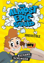 Irresistible (The Almost Epic Squad)