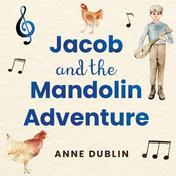 Jacob and the Mandolin Adventure