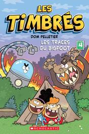 Les timbrés : No 4 - Les traces du Bigfoot