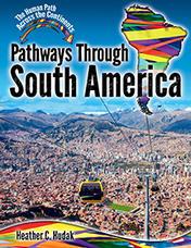 Pathways Through South America