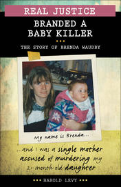 Real Justice: Branded a Baby Killer