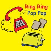 Ring Ring Pop Pop