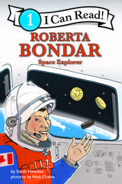 Roberta Bondar: Space Explorer