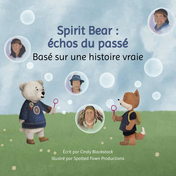Spirit Bear: échos du passé