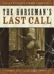 The Horseman's Last Call