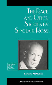 The Race and Other Stories by Sinclair Ross