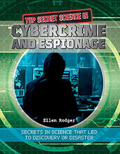 Top Secret Science in Cybercrime and Espionage