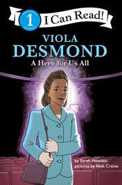 Viola Desmond: A Hero for Us All