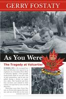 Gerry Fostaty, author of As You Were: The Tragedy at Valcartier