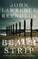 Beach Strip, by John Lawrence Reynolds (HarperCollins).