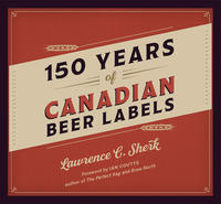 Book Cover 150 Years of Canadian Beer Labels