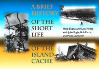 Book cover A Brief History of the Short Life of the Island Cache