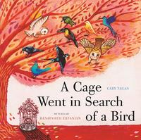 Book Cover A Cage Went in Search of a Bird