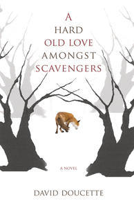 Book Cover A Hard Old Love Amongst Scavengers