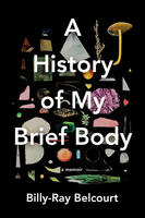 Book Cover A Histor of My Brief Body
