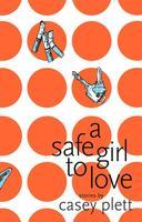 Book Cover A Safe Girl to Love