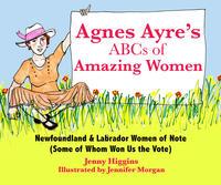 Book Cover Agnes Ayres ABCs of Amazing Newfoundland Women