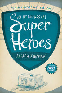 Book Cover All My Friends Are Superheroes