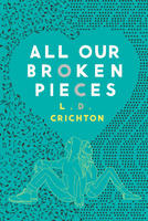 Book Cover All Our Broken Pieces