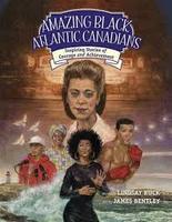 Book Cover Amazing Black Atlantic Canadians