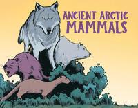Book Cover Ancient Arctic Mammals