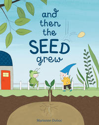 Book Cover And Then the Seed Grew