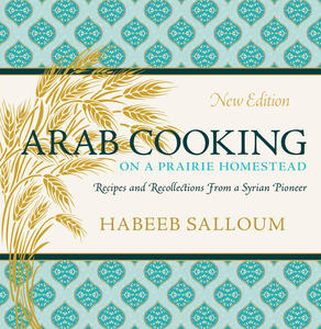 Book Cover Arab Cooking on a Prairie Homestead