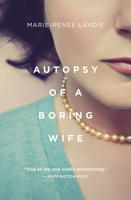 Book Cover Autopsy of a Boring Wife